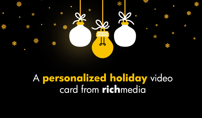 Rich Media's Personalized Holiday Video Card